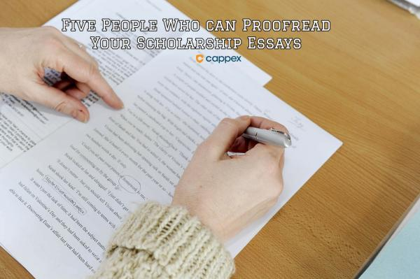 5 People Who Can Proofread Your Scholarship Essays