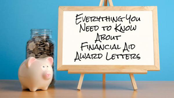 Everything You Need to Know About Financial Aid Letters