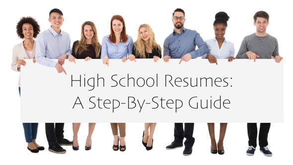 High School Resume A Step-by-Step Guide
