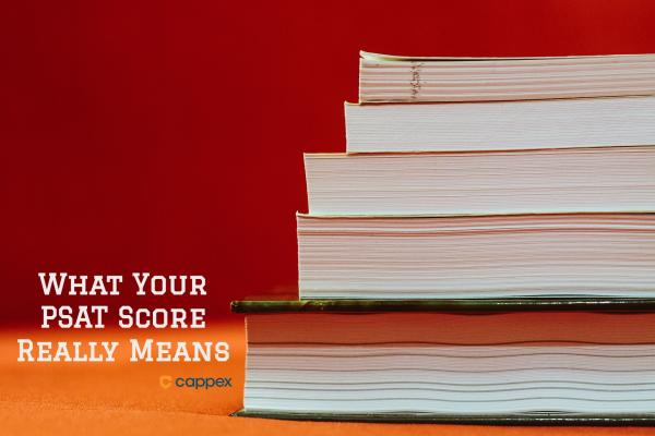 What Your PSAT Score Really Means
