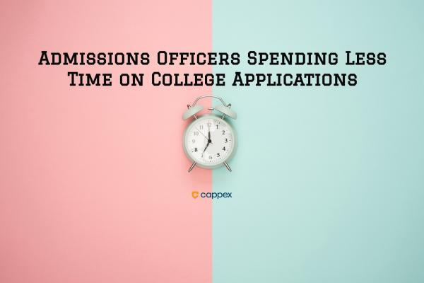 Admissions Officers Spending Less Time on College Applications