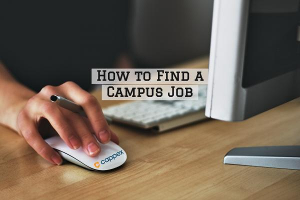 How to Find a Campus Job