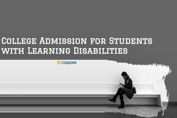 College Admission for Students with Learning Disabilities