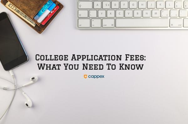 College Application Fees: What You Need to Know