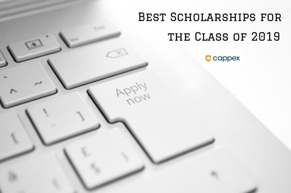 Best Scholarships for the Class of 2019