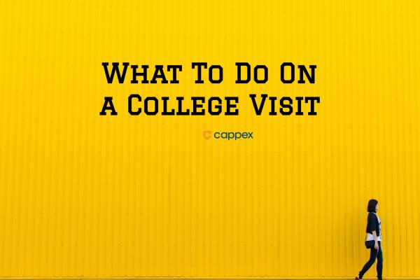 What to Do on a College Visit
