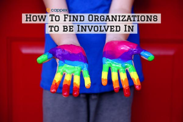 How to Find Organizations to Be Involved In