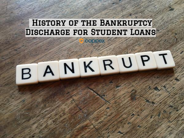 History of the Bankruptcy Discharge for Student Loans