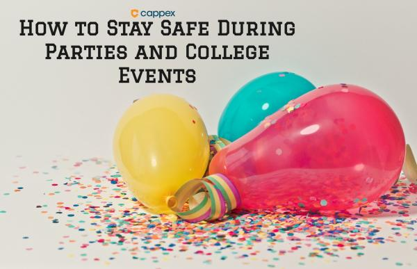 How to Stay Safe During Parties and College Events