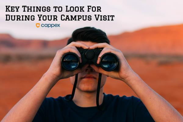 Key Things to Look for During Your Campus Visit