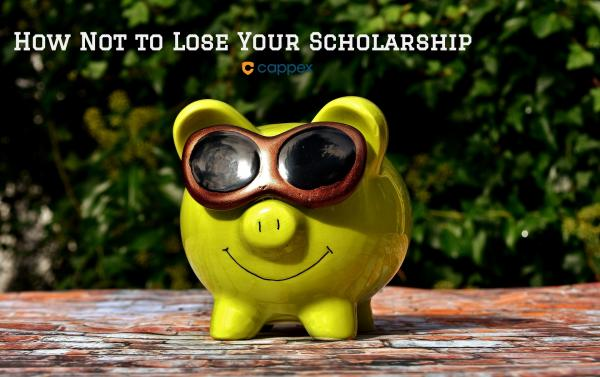 How Not to Lose Your Scholarship