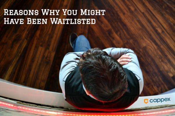Reasons Why You Might Have Been Waitlisted