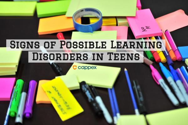 Signs of Possible Learning Disorders in Teens