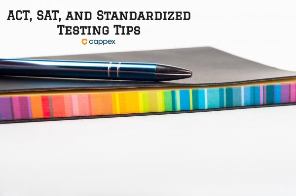 ACT, SAT, and Standardized Test Tips