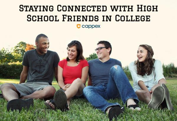 Staying Connected With High School Friends in College